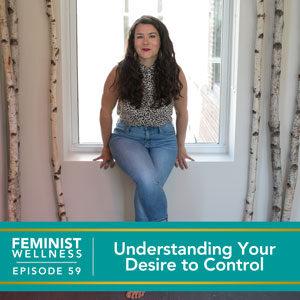 Understanding Your Desire to Control