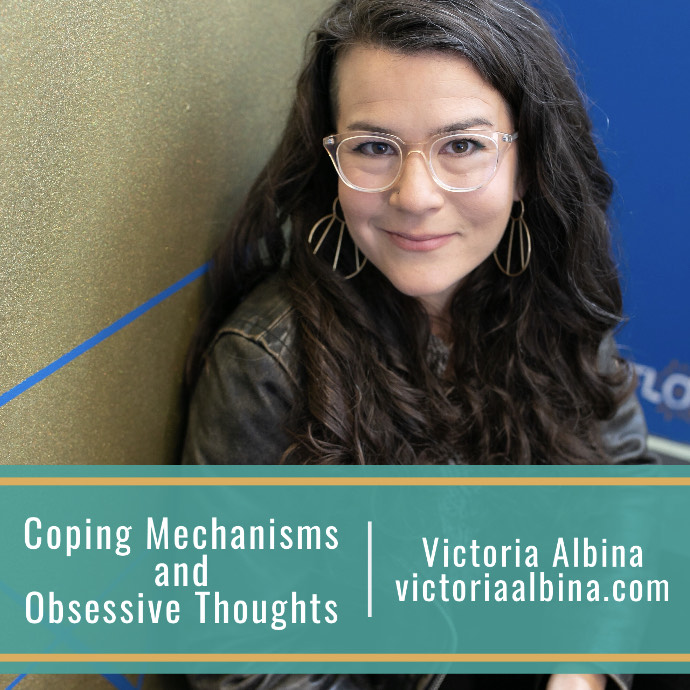 Coping Mechanisms and Obsessive Thoughts