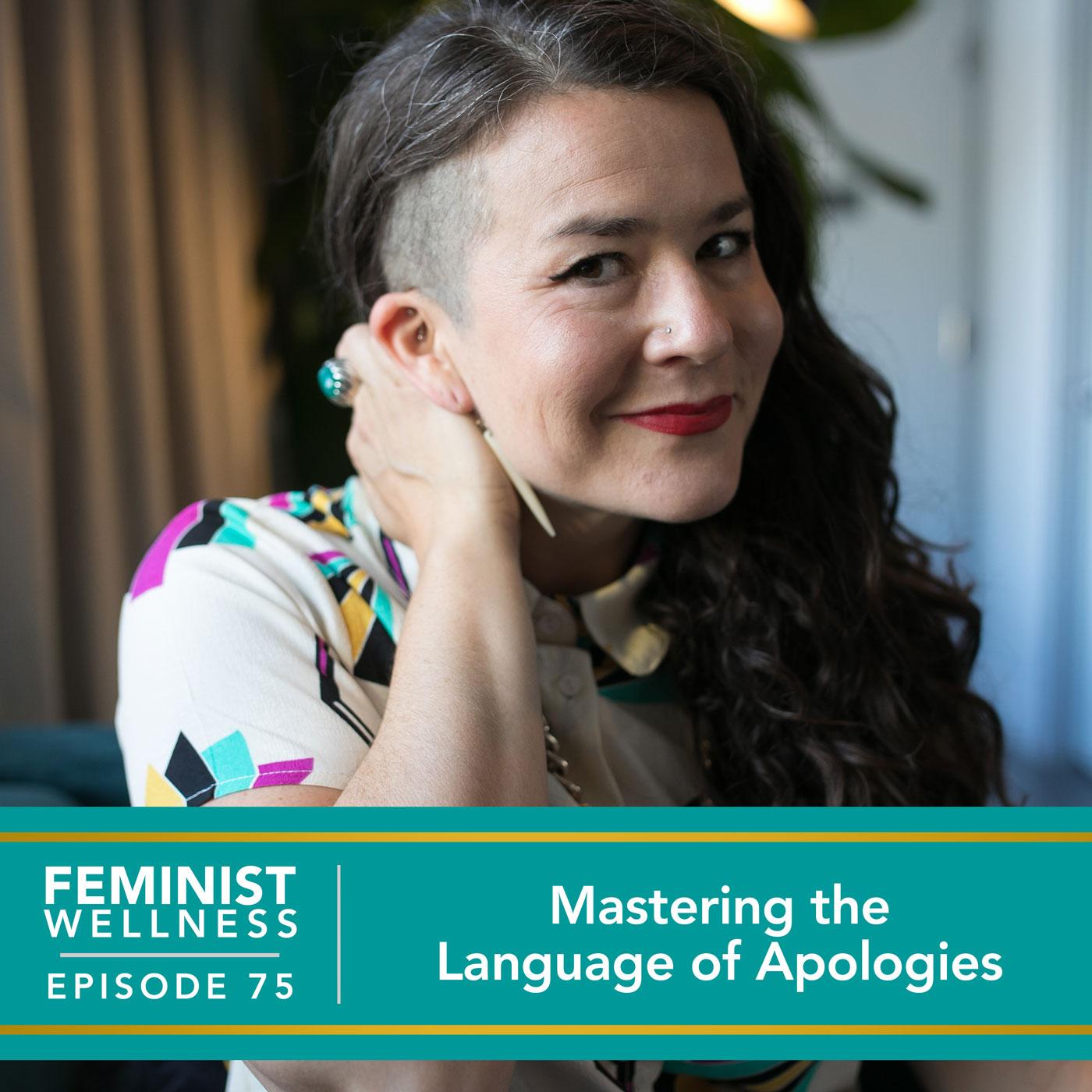 Mastering the Language of Apologies