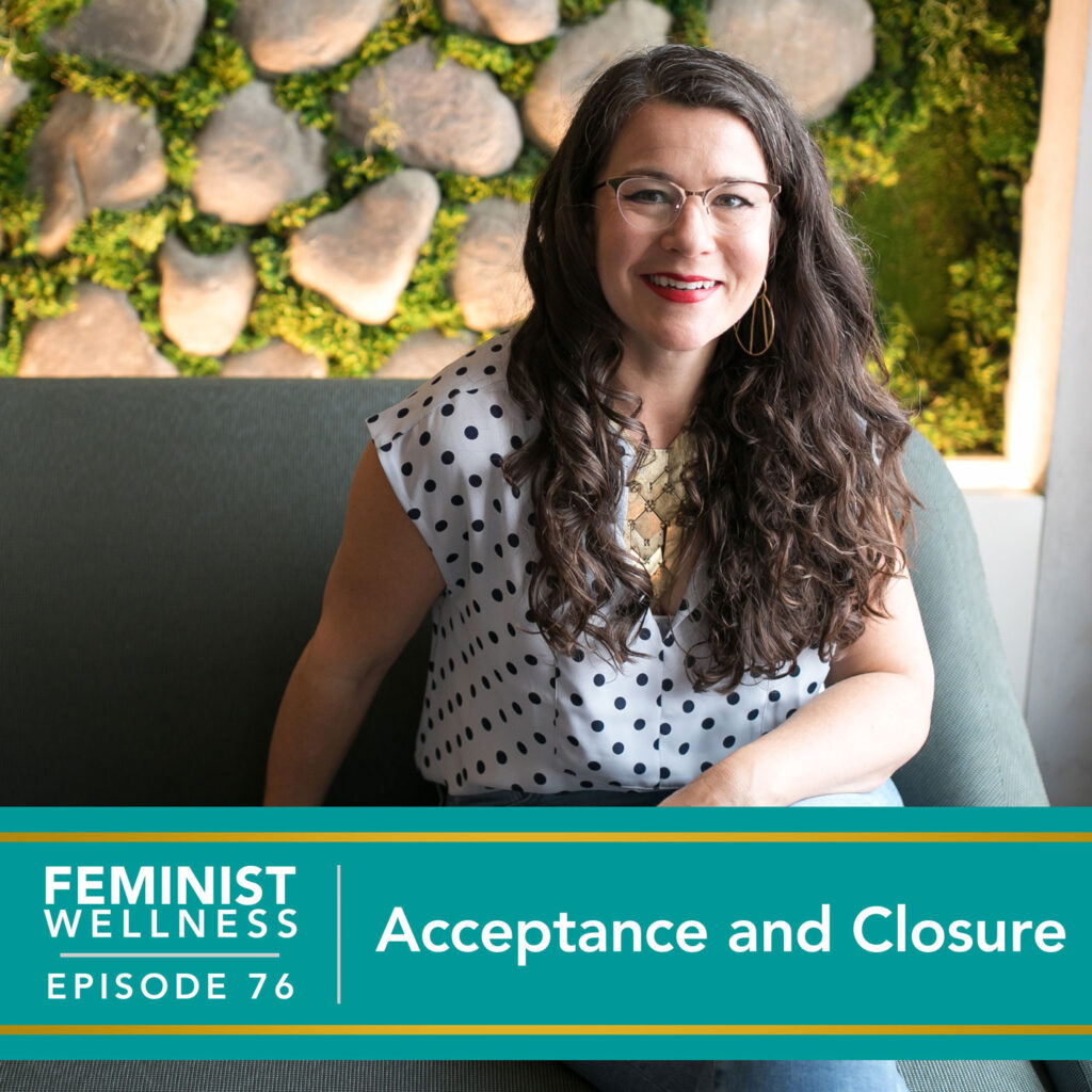 Acceptance and Closure