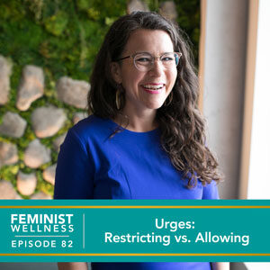 Urges: Restricting vs. Allowing