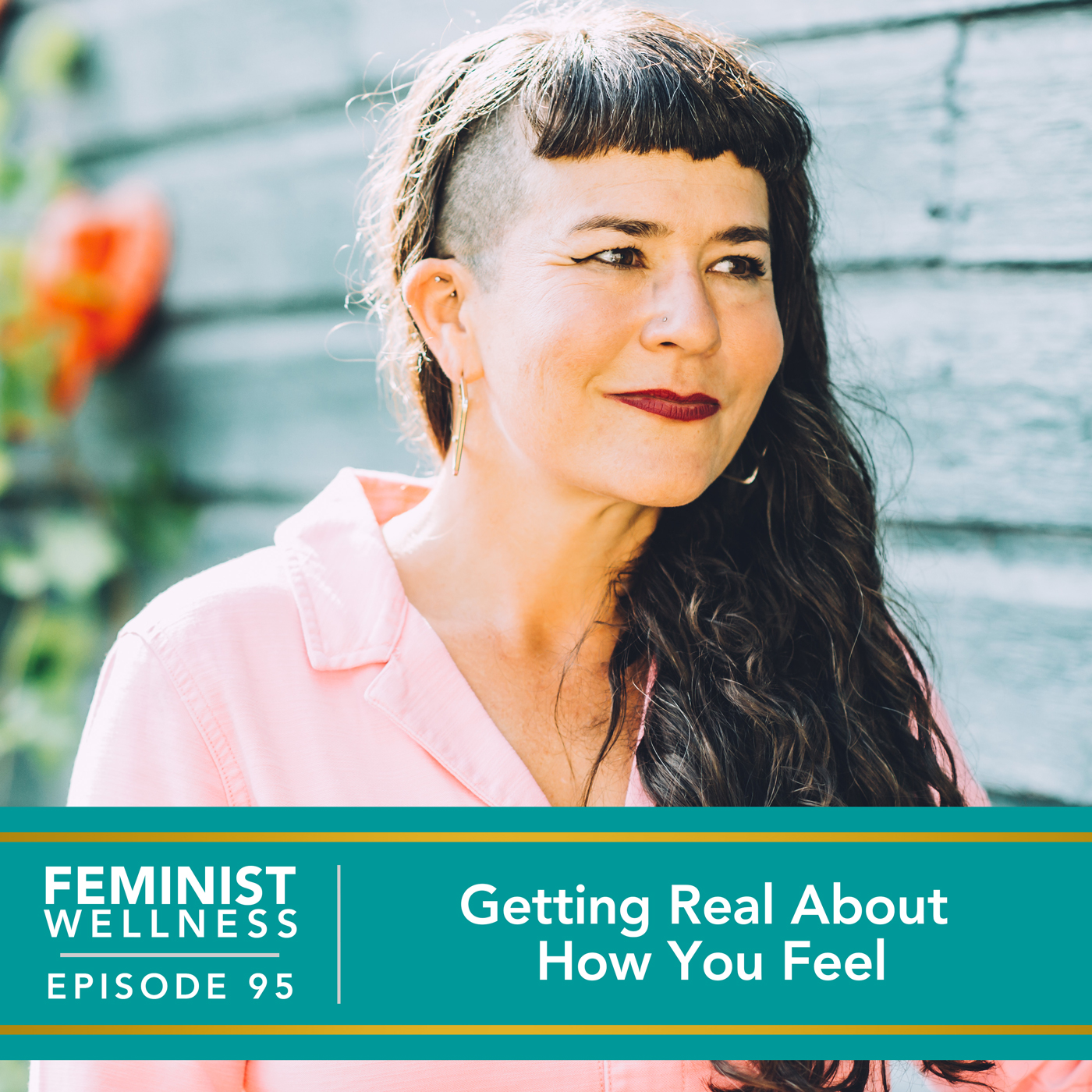 Getting Real About How You Feel